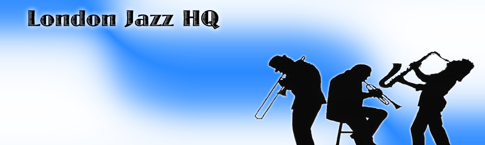 London Jazz HQ